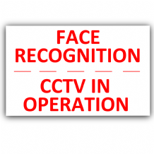 Face Recognition, CCTV In Operation-Security,Safety,Home,Premises,Notice,Warning,Camera,Business,RW